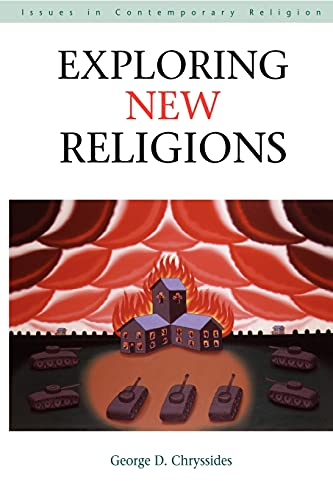 Exploring New Religions By G. Chryssides