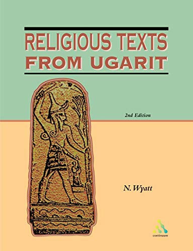 Religious Texts from Ugarit By Nicolas Wyatt