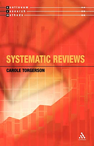 Systematic Reviews and Meta-Analysis by Carole Torgerson