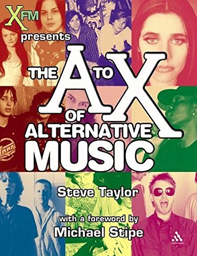 The A-X of Alternative Music By Steve Taylor