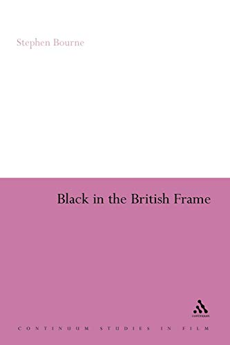 Black in the British Frame By Stephen Bourne