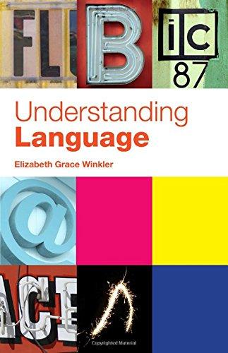 Understanding Language By Elizabeth Grace Winkler