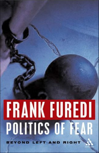 Politics of Fear By Frank Furedi