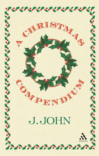 A Christmas Compendium by J. John