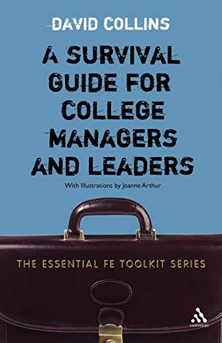 Survival Guide for College Managers and Leaders By David Collins
