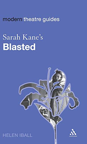 """Sarah Kane's """"Blasted"""" By Helen Iball"""