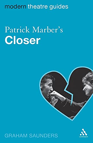 "Patrick Marber's ""Closer"" By Graham Saunders"