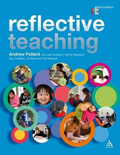 Reflective Teaching 3rd Edition: Evidence-informed Professional Practice By Professor Andrew Pollard
