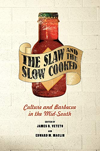 The Slaw and the Slow Cooked By Veteto & Maclin