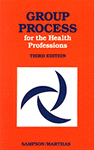 Group Process for Health Professions By Edward E. Sampson