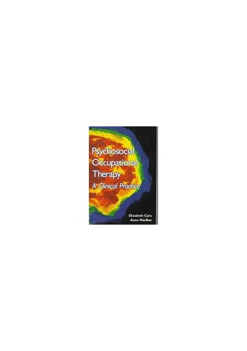 Psychosocial Occupational Therapy By Elizabeth Cara