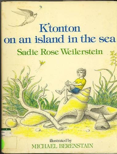 K'Tonton on an Island in the Sea By Sadie Rose Weilerstein