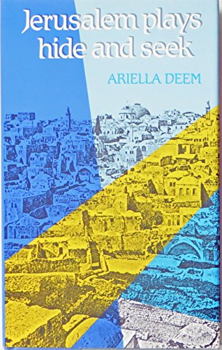 Jerusalem Plays Hide and Seek By Deem
