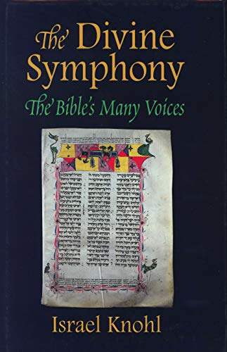 The Divine Symphony By Israel Knohl