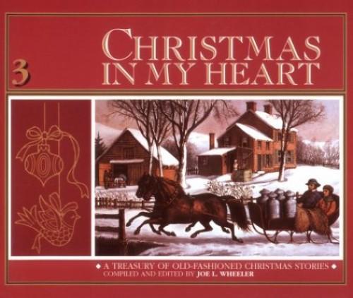 Christmas in My Heart By Joe L Wheeler, PH.D., Ph.D.
