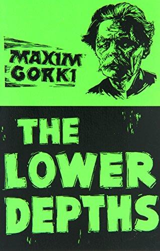 Lower Depths By Makim Gorky