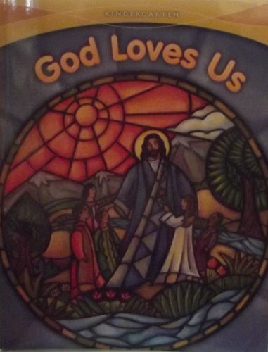 God Loves Us By Sisters of Notre Dame Chardon Ohio