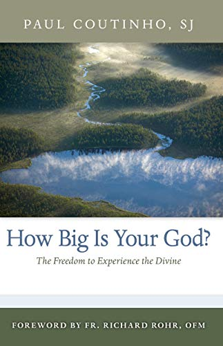 How Big is Your God? By Paul Coutinho
