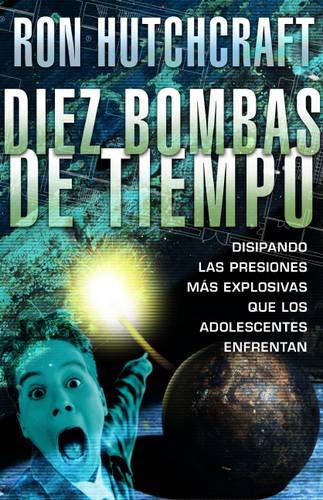 Diez Bombas de Tiempo By Mr Ron Hutchcraft