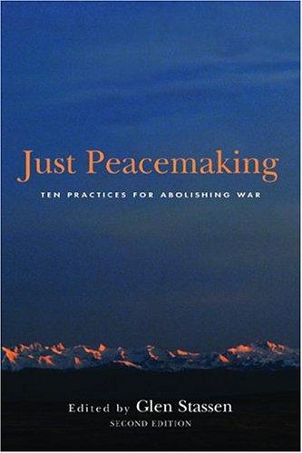 Just Peacemaking By Glen H Stassen