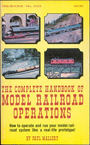 Complete Handbook of Model Railroad Operations By P. Mallery