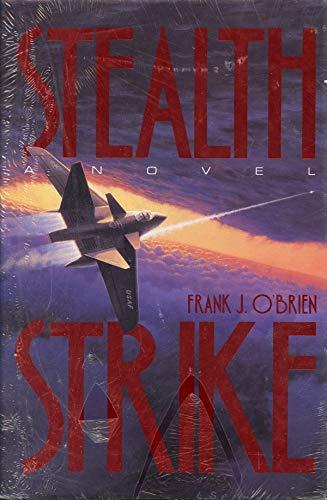 Stealth Strike By Frank O'Brien