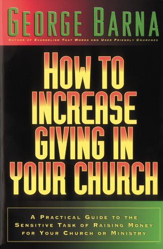 How to Increase Giving in Your Church By George Barna