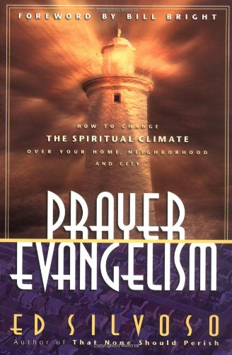 Prayer Evangelism By Ed Silvoso