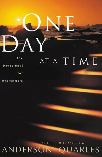 One Day at a Time By Neil T. Anderson