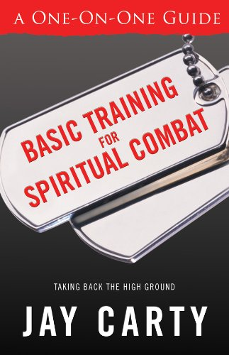 Basic Training for Spiritual Champions By Jay Carty