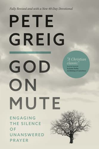 God On Mute By Pete Greig