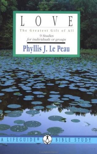 Love By Phyllis J Le Peau