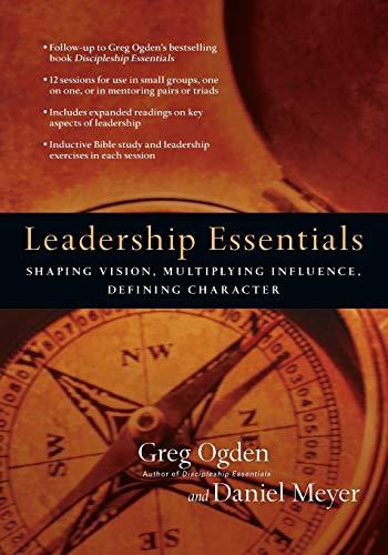 Leadership Essentials By Greg Ogden