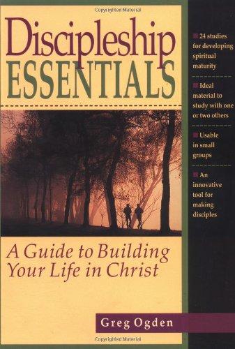 Discipleship Essentials By Greg Ogden