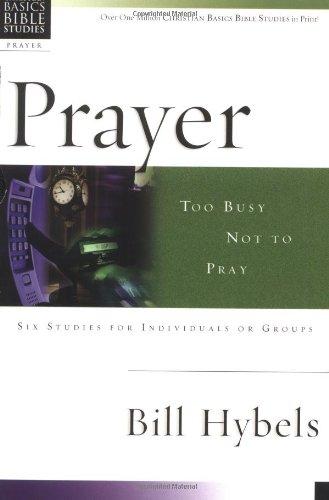 Prayer By Bill Hybels