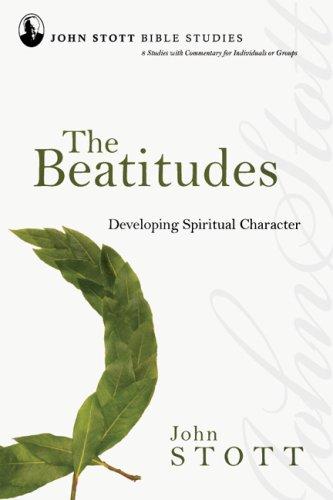 The Beatitudes By John Stott, Dr