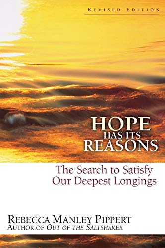 Hope Has Its Reasons By Rebecca Manley Pippert