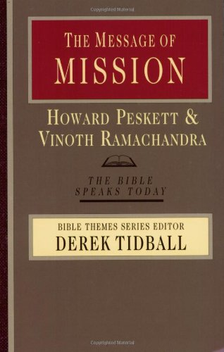 The Message of Mission By Howard Peskett