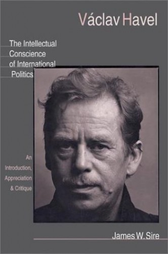 Vaclav Havel By James W Sire