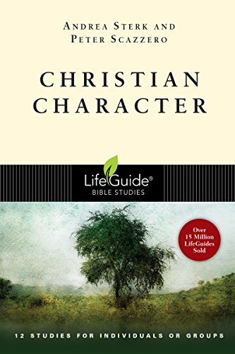 Christian Character By Andrea Sterk (University of Florida)