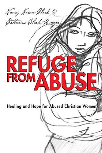 Refuge from Abuse By Chair Dept of Sociology Nancy Nason-Clark (University of New Brunswick)