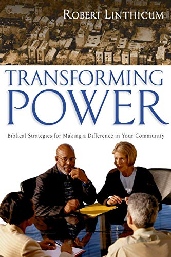 Transforming Power By Robert Linthicum