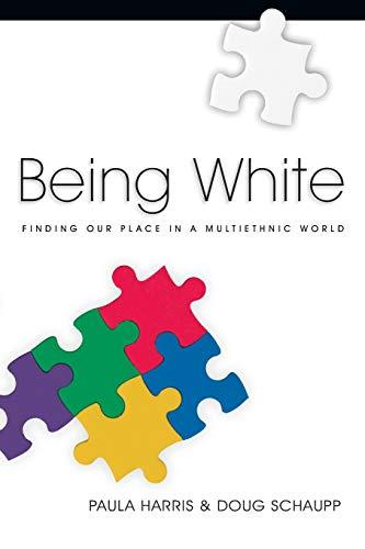 Being White By Paula Harris