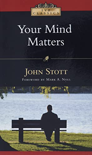Your Mind Matters By John Stott