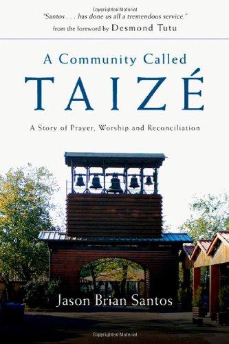 A Community Called Taize By Jason Brian Santos