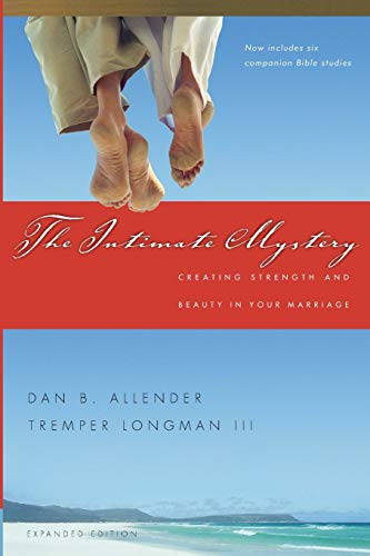 The Intimate Mystery By Dan B. Allender