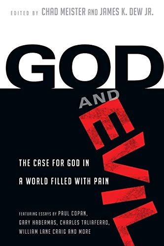 God and Evil By Chad Meister