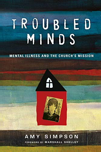 Troubled Minds By Amy Simpson