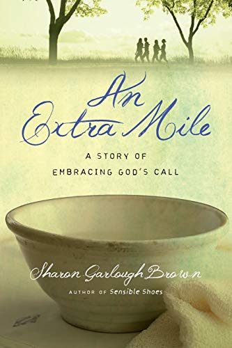 An Extra Mile By Sharon Garlough Brown