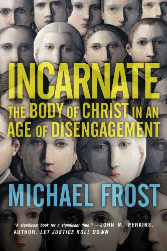 Incarnate By Michael Frost